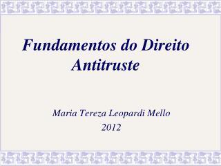 Fundamentos do Direito Antitruste