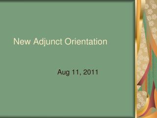 New Adjunct Orientation