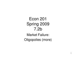 Econ 201 Spring 2009 7.2b