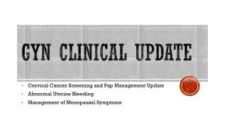 GYN Clinical update