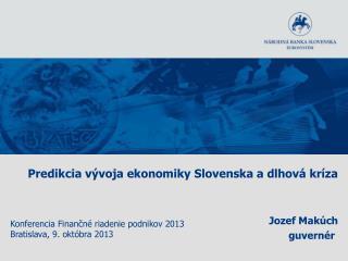 Predikcia vývoja ekonomiky Slovenska a dlhová kríza