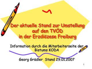 Der aktuelle Stand zur Umstellung auf den TVÖD  in der Erzdiözese Freiburg