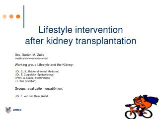 Lifestyle intervention  after kidney transplantation