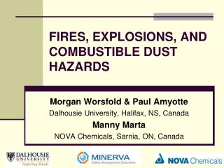 FIRES, EXPLOSIONS, AND COMBUSTIBLE DUST HAZARDS