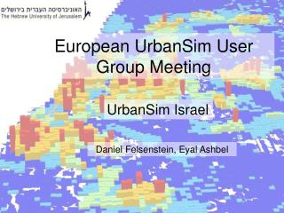 European UrbanSim User Group Meeting
