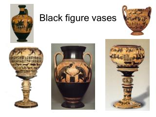 Black figure vases