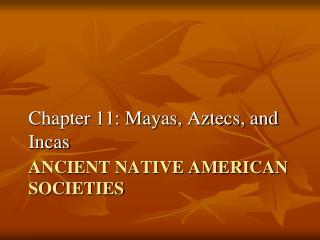 Ancient Native American Societies