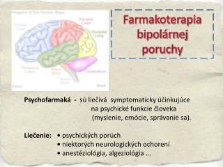 Farmakoterapia bipolárnej  poruchy