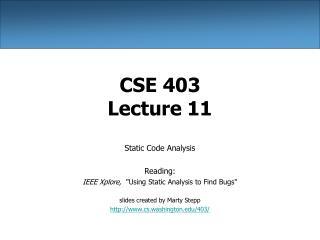CSE 403 Lecture 11
