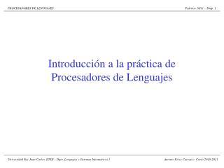 Introducción a la práctica de Procesadores de Lenguajes