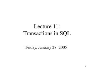 Lecture 11: Transactions in SQL