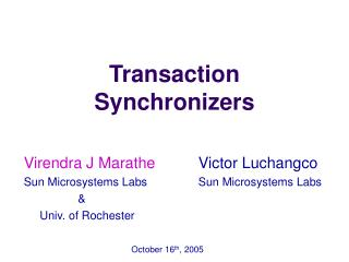 Transaction Synchronizers