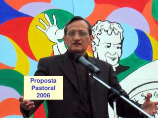 Proposta Pastoral 2006