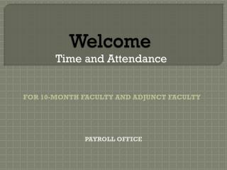 Welcome  Time and Attendance