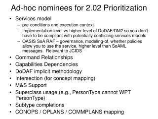 Ad-hoc nominees for 2.02 Prioritization