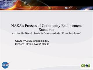 CEOS WGISS, Annapolis MD Richard Ullman, NASA GSFC