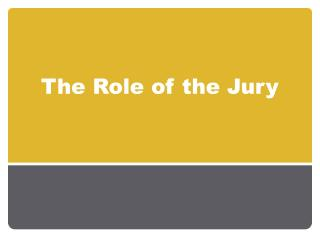 The Role of the Jury