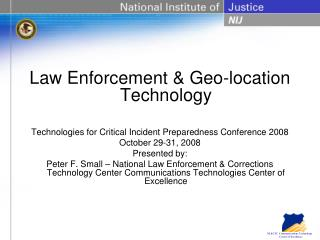 Law Enforcement & Geo-location Technology