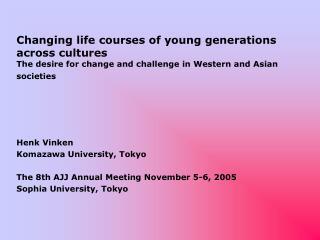 Henk Vinken Komazawa University, Tokyo The 8th AJJ Annual Meeting November 5-6, 2005