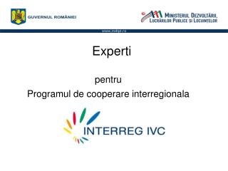 Experti  pentru Programul de cooperare interregionala