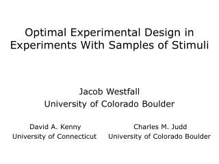 Optimal Experimental  Design in  Experiments With Samples of Stimuli