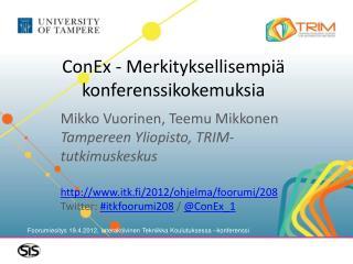 ConEx  - Merkityksellisempiä konferenssikokemuksia