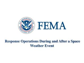 Response Operations During and After a Space Weather Event