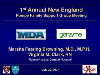 1 st  Annual New England Pompe Family Support Group Meeting