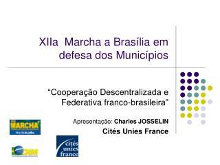 XIIa  Marcha a Brasília em defesa dos Municípios