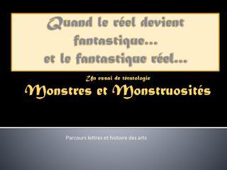 Monstres et Monstruosit�s