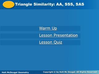 Triangle Similarity: AA, SSS, SAS