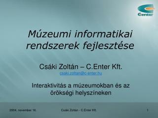 M�zeumi informatikai rendszerek fejleszt�se