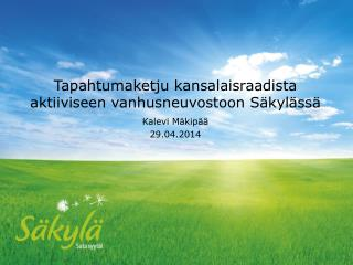 Tapahtumaketju kansalaisraadista aktiiviseen vanhusneuvostoon Säkylässä