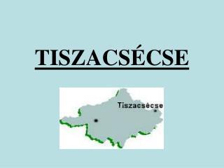 TISZACSÉCSE