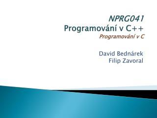 NPRG0 4 1 Programování v C++ Programování v C