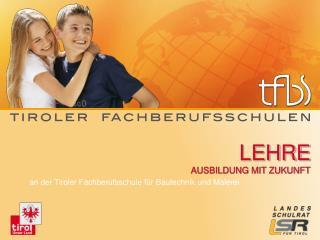 tfbs-bau.tsn.at tiroler-fachberufsschulen.at