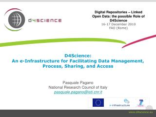 D4Science: An e-Infrastructure for Facilitating Data Management, Process, Sharing, and Access