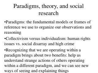 Paradigms, theory, and social research