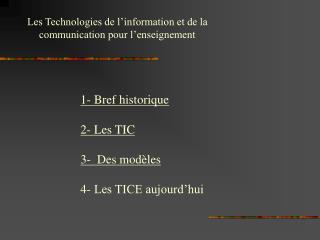 Les Technologies de l information et de la communication pour l enseignement