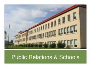 Public Relations & Schools