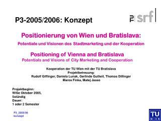 Kooperation der TU Wien mit der TU Bratislava Projektbetreuung: