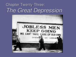 Chapter Twenty-Three:  The Great Depression
