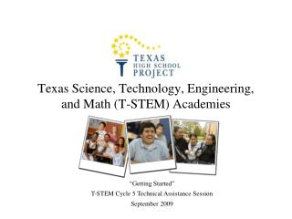Texas Science, Technology, Engineering,  and Math (T-STEM) Academies
