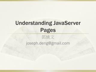 Understanding JavaServer Pages