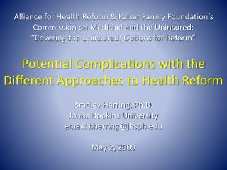 Bradley Herring, Ph.D. Johns Hopkins University email: bherring@jhsph  May 2, 2009