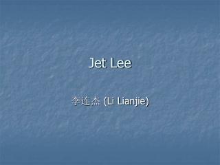 Jet Lee