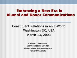 Constituent Relations in an E-World Washington DC, USA March 13, 2003
