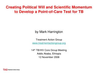 Creating Political Will and Scientific Momentum to Develop a Point-of-Care Test for TB