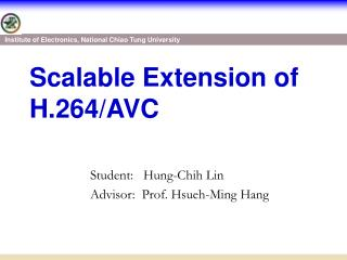 Scalable Extension of H.264/AVC