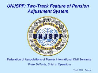 UNJSPF: Two-Track Feature of Pension Adjustment System
